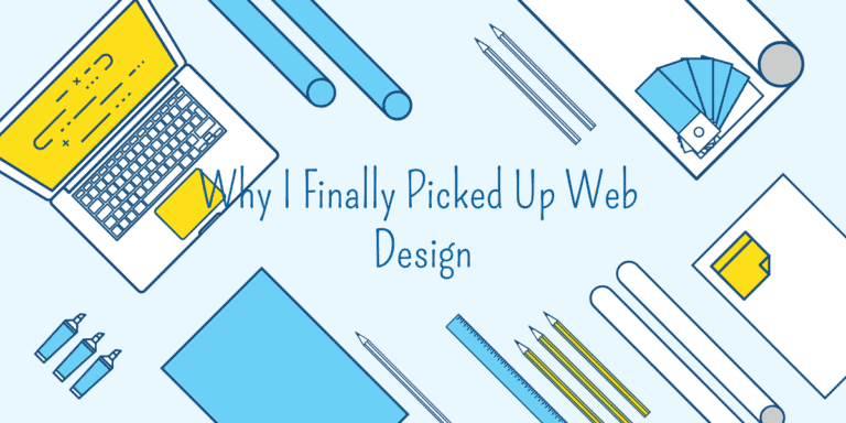 why I (Leo) finally picked up web design as a web developer of many years