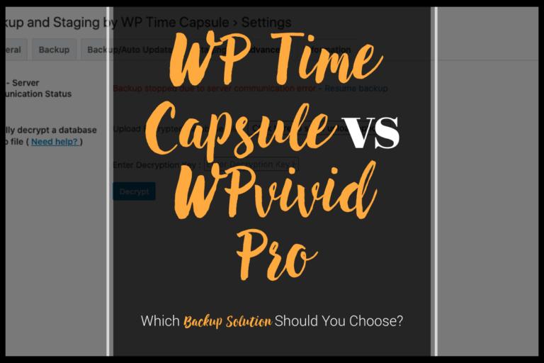 WP Time Capsule vs WPvivid Pro