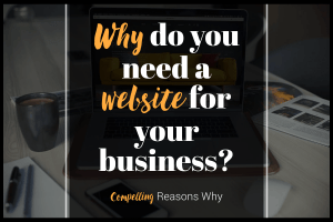 why do you need a website for your business?